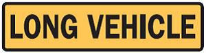 Long vehicle sign - unsplit